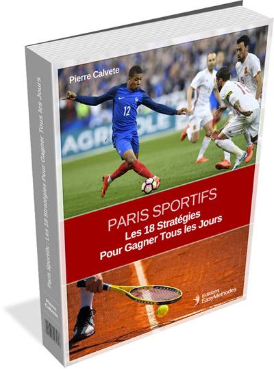 Paris Sportifs : Les 18 Meilleures Stratégies