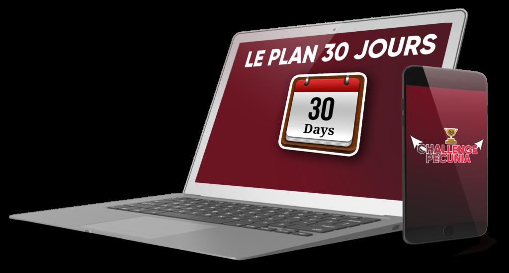 Module 4 : Le Plan 30 Jours
